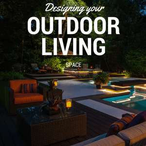 designing your outdoor living space