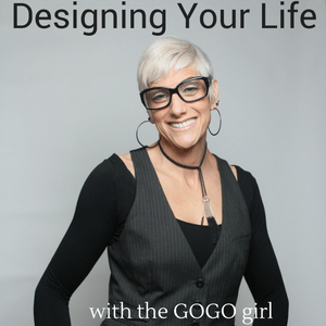designing your life with the GOGO girl