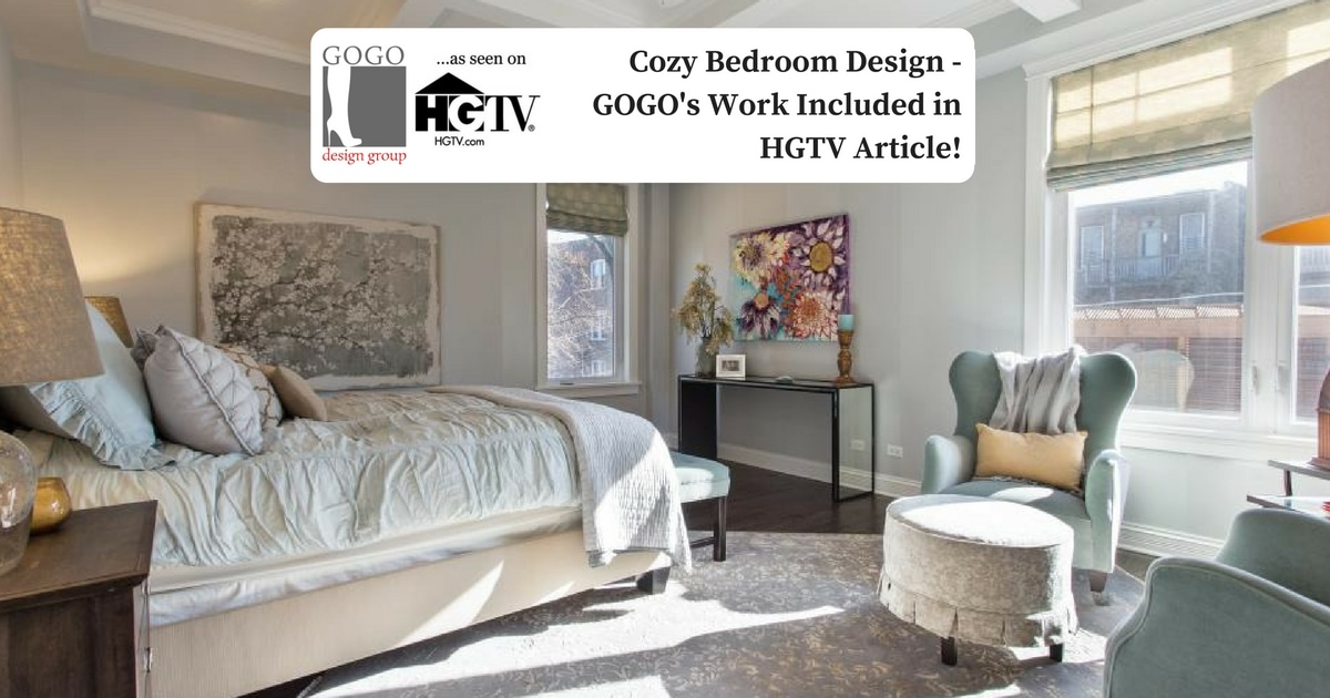 Cozy Bedroom Design - GOGO\'s Work Included in HGTV Article! · GOGO ...